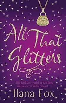 All That Glitters by [Fox, Ilana]
