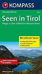 Seen in Tirol: Wanderführer mit Tourenkarten und Höhenprofilen