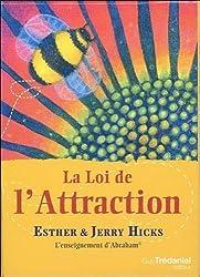 La loi de l'attraction : L'enseignement d'Abraham. Avec 60 cartes