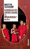 Gebrauchsanweisung für Myanmar · Burma - Martin Schacht