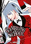 Gambling School Edition simple Tome 8