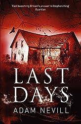 Last Days by Adam Nevill (2012-10-11)
