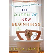 The Queen of New Beginnings by Erica James (2011-04-01)