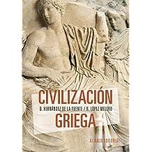 Civilización griega (El Libro Universitario - Manuales)