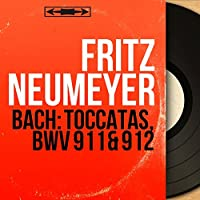 Bach: Toccatas, BWV 911 & 912 (Mono Version)