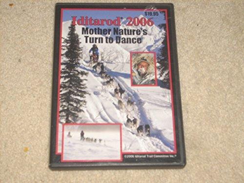 Preisvergleich Produktbild Iditarod 2006: Mother Nature's Turn to Dance