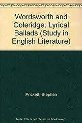 Wordsworth and Coleridge: Lyrical Ballads