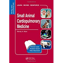 Small Animal Cardiopulmonary Medicine: Self-Assessment Color Review (Veterinary Self-Assessment Color Review Series)
