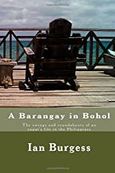 A Barangay in Bohol: The swings and roundabouts of an expat's life in the Philippines