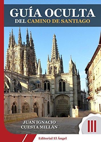 Guía Oculta del Camino de Santiago: Camino de Burgos a León