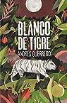 Blanco de tigre: 366 par Guerrero