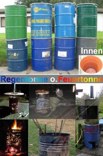feuer tonne koenig-tom 200 Ltr Blechfass Metalltonne Tonne Regentonne Drum Faß
