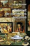 Cabinet des curiosités sociales
