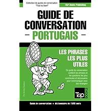 Guide de conversation Français-Portugais et dictionnaire concis de 1500 mots