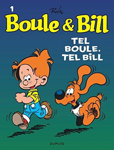 Boule et Bill, T1: Tel Boule, Tel Bill
