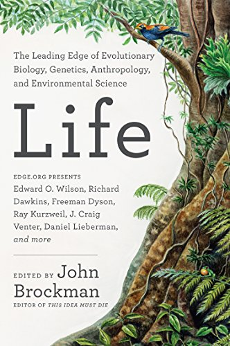 Life : The Leading-Edge of Biology, Genetics, Evolution, and Enviromental Science