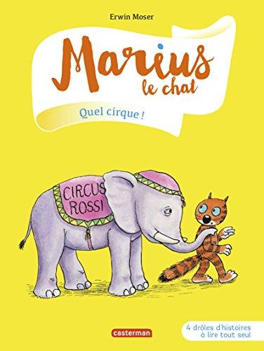 Marius le chat : Quel cirque !