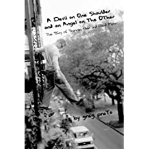 A Devil on One Shoulder and an Angel on the Other: The Story of Shannon Hoon and Blind Melon (English Edition)