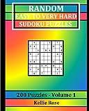 Random Easy To Very Hard Sudoku Puzzles: 200 Puzzles - Volume 1