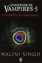 Chasseuse de Vampires 5 : La tempête de l'Archange