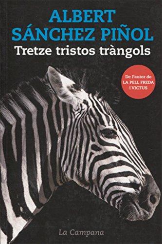 Tretze Tristos Trangols