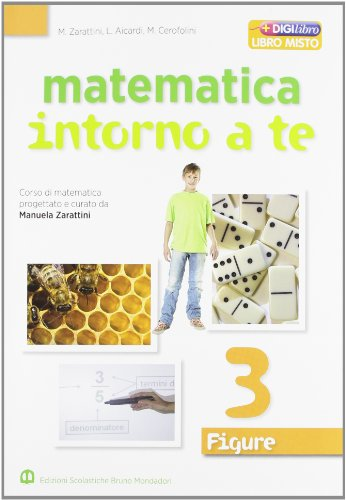 Matematica intorno a te. Figure. Per la Scuola media. Con espansione online: 3