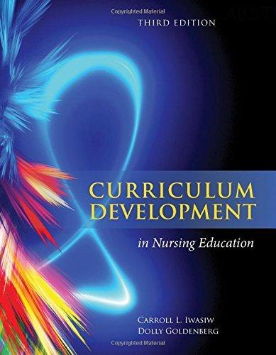 Curriculum Development in Nursing Education 3E by Carroll L Iwasiw (2014-09-10)