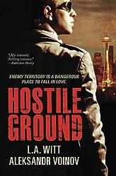 Hostile Ground by L.A. Witt (2014-01-27)