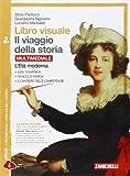 Libro visuale il viaggio della storia. Per la Scuola media. Con espansione online: 2