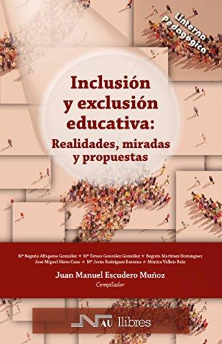 Inclusión y exclusión educativa: Realidades