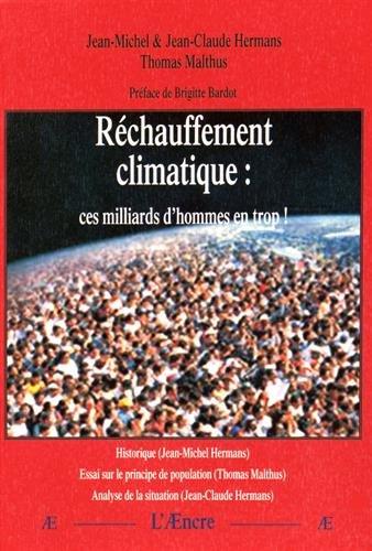 Rchauffement climatique : ces milliards d'hommes en trop !