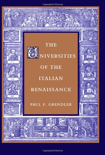 The Universities of the Italian Renaissance (Johns Hopkins Paperback)