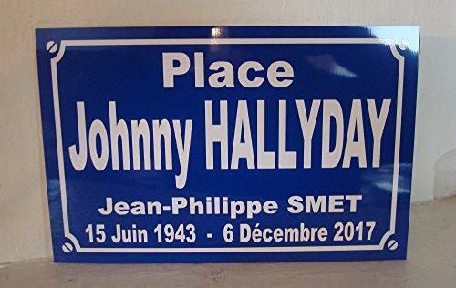 Plaque de rue PLACE JOHNNY HALLYDAY idée cadeaux objet collector