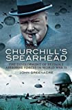 Churchill's Spearhead: The Development of Britain's Airborne Forces in World War II
