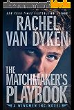 The Matchmaker's Playbook (Wingmen Inc. 1) (English Edition)
