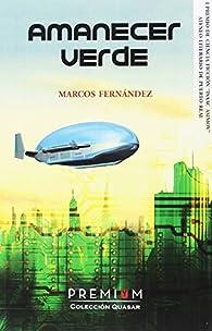 Amanecer verde par  Marco Antonio Marcos Fernández