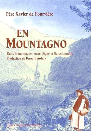 En mountagno : Dans la montagne, entre Digne et Barcelonnette