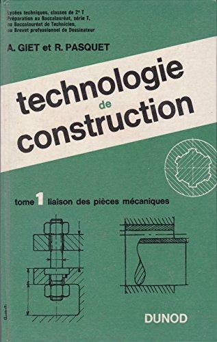 Technologie de construction - tome I - Liaison des pices mcaniques