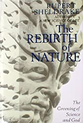 Rebirth of Nature: Greening of Science and God