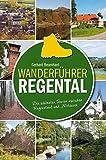 Wanderführer Regental: Die schönsten Touren zwischen Regenstauf und Nittenau - Gerhard Besenhard