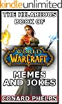 The Hilarious Book Of World Of Warcra...