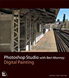 Photoshop Studio with Bert Monroy: Digital Painting (Voices That Matter)