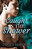 Caught in the Shower: Gay Erotica