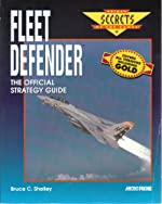 Fleet Defender - The Official Strategy Guide de Bruce Shelley