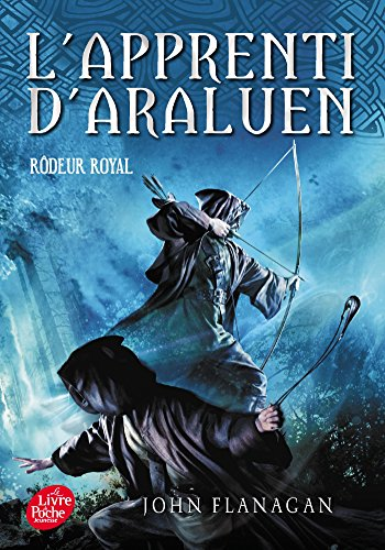 L'Apprenti d'Araluen (12) : Rôdeur royal