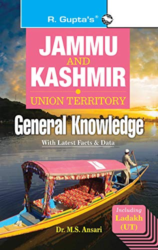 Jammu & Kashmir (Union Territory) General Knowledge: Including Ladakh (UT) with Latest Facts & Data