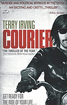 Courier (Freelancer Book 1) by [Irving, Terry]
