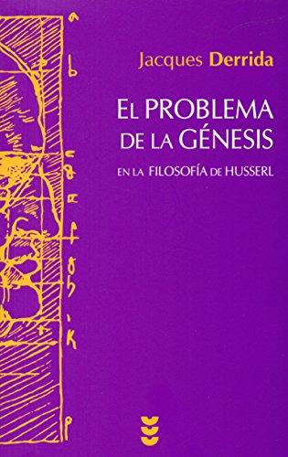 El Problema de la Génesis: En la filosofía de Husserl (Hermenia)