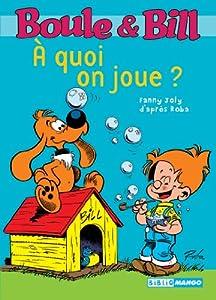"""Afficher """"Boule et Bill À quoi on joue ?"""""""