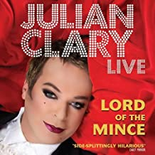 Julian Clary Live: Lord of the Mince